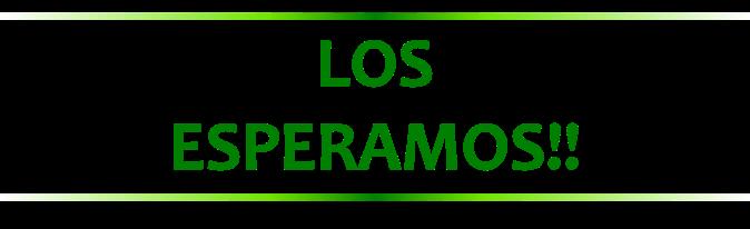 LOS ESPERAMOS